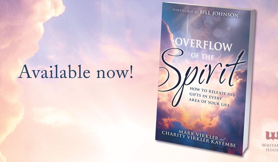 New Release: Overflow of the Spirit!